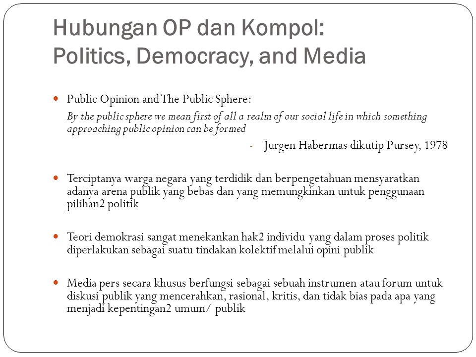 Hubungan OP dan Kompol: Politics, Democracy, and Media