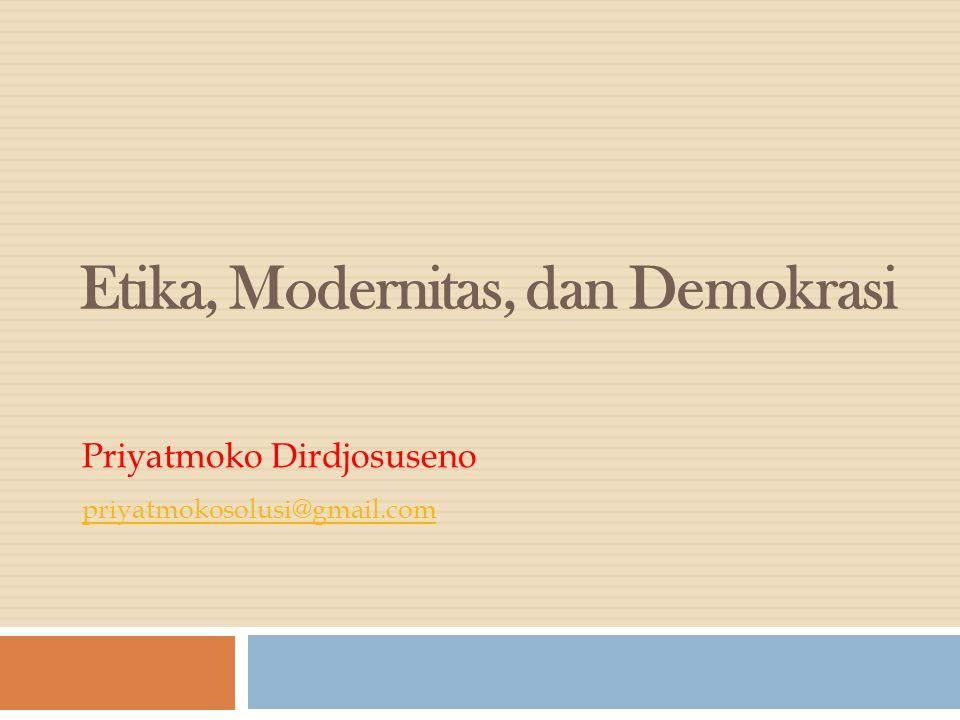Etika, Modernitas, dan Demokrasi