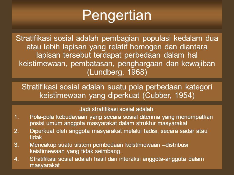 Jadi stratifikasi sosial adalah:
