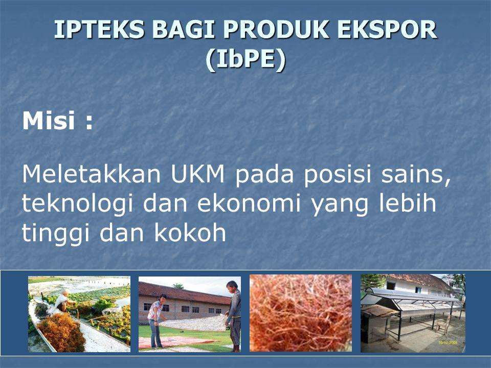IPTEKS BAGI PRODUK EKSPOR (IbPE)