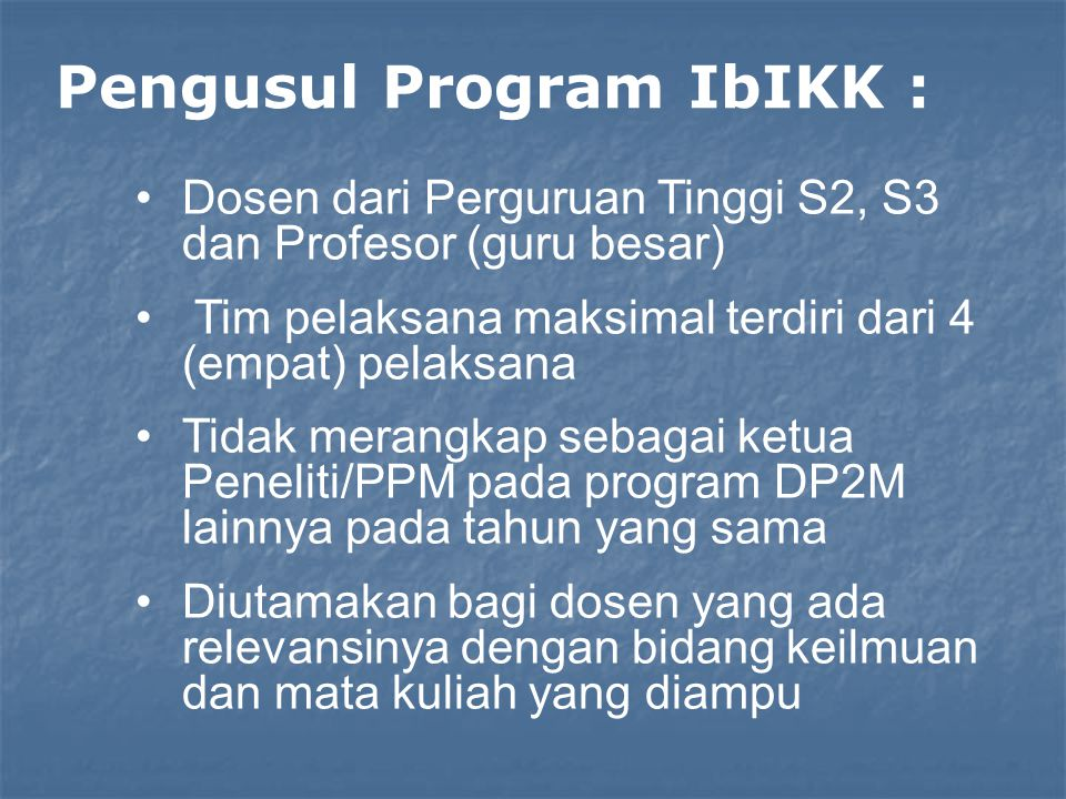 Pengusul Program IbIKK :