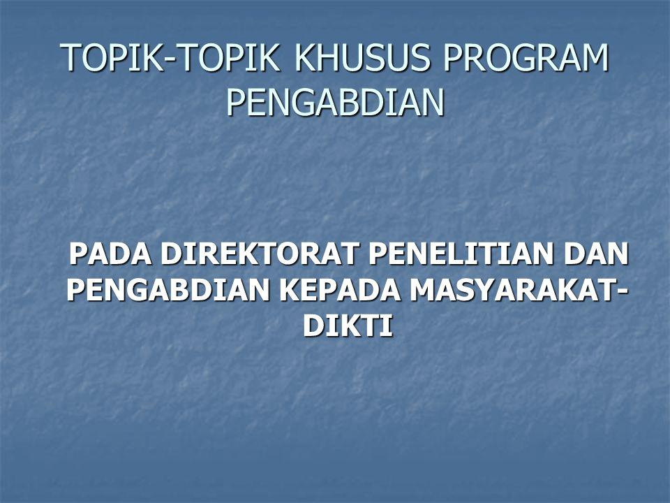 TOPIK-TOPIK KHUSUS PROGRAM PENGABDIAN