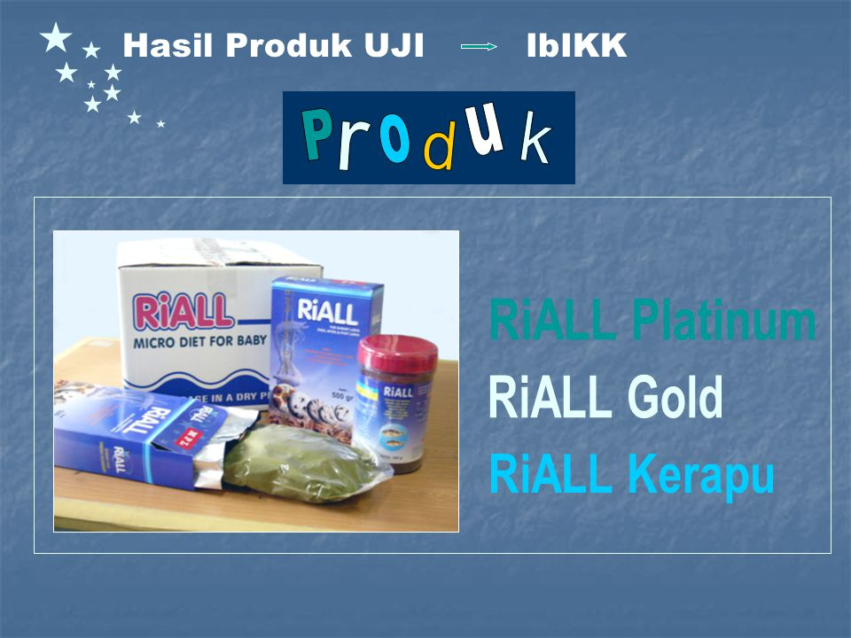 RiALL Platinum RiALL Gold RiALL Kerapu