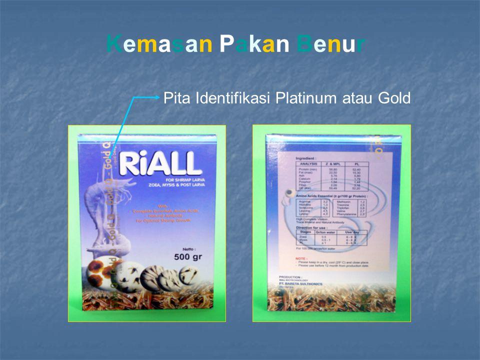 Kemasan Pakan Benur Pita Identifikasi Platinum atau Gold