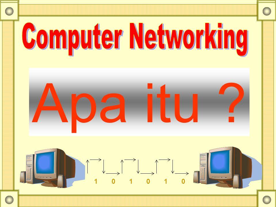 Computer Networking Apa itu 1 0 1 0 1 0