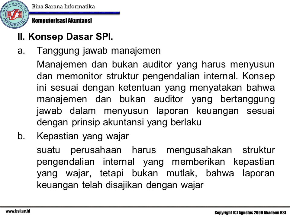 II. Konsep Dasar SPI. Tanggung jawab manajemen.