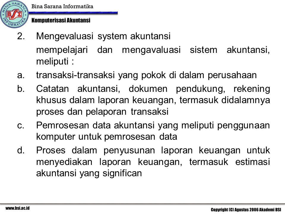 Mengevaluasi system akuntansi
