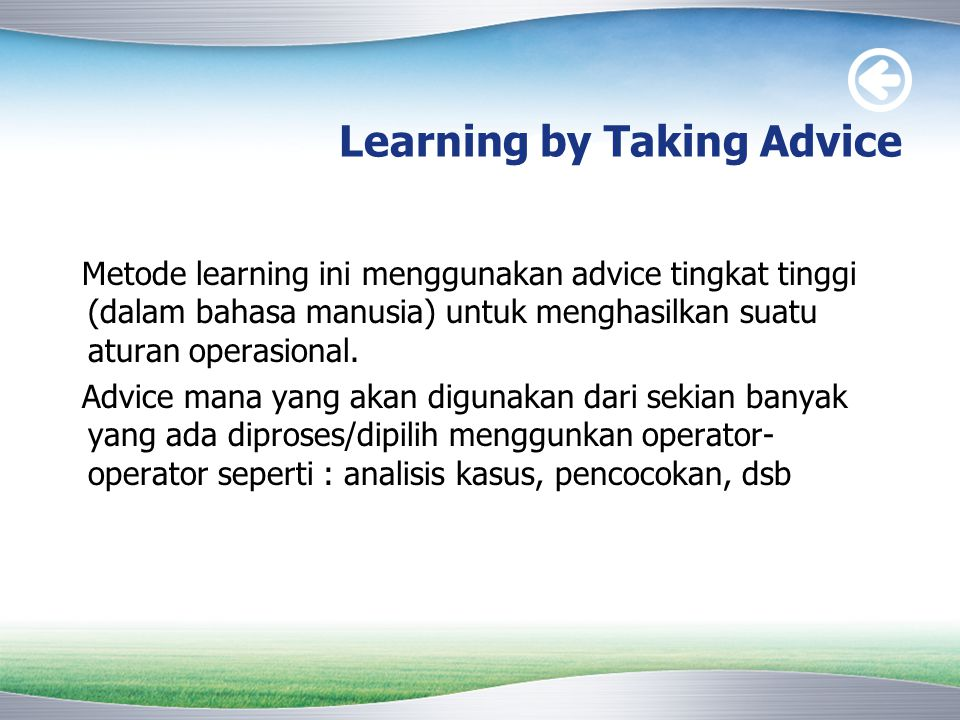 Learning by Taking Advice