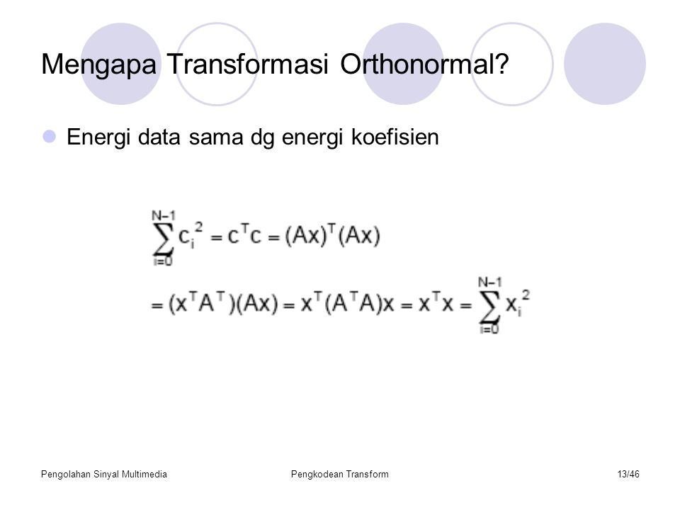Mengapa Transformasi Orthonormal