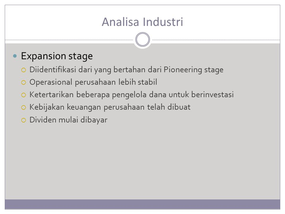 Analisa Industri Expansion stage