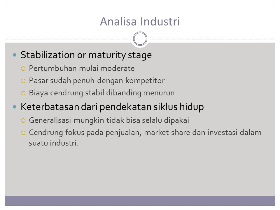 Analisa Industri Stabilization or maturity stage
