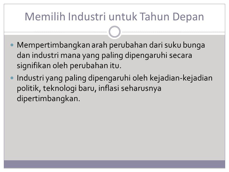 Memilih Industri untuk Tahun Depan