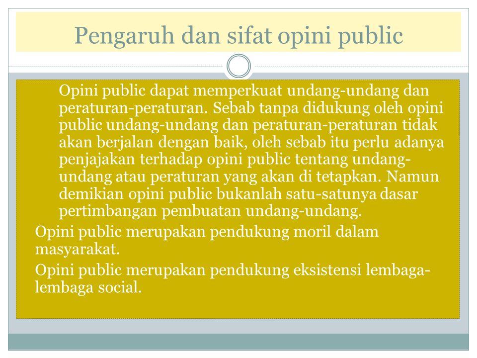Pengaruh dan sifat opini public