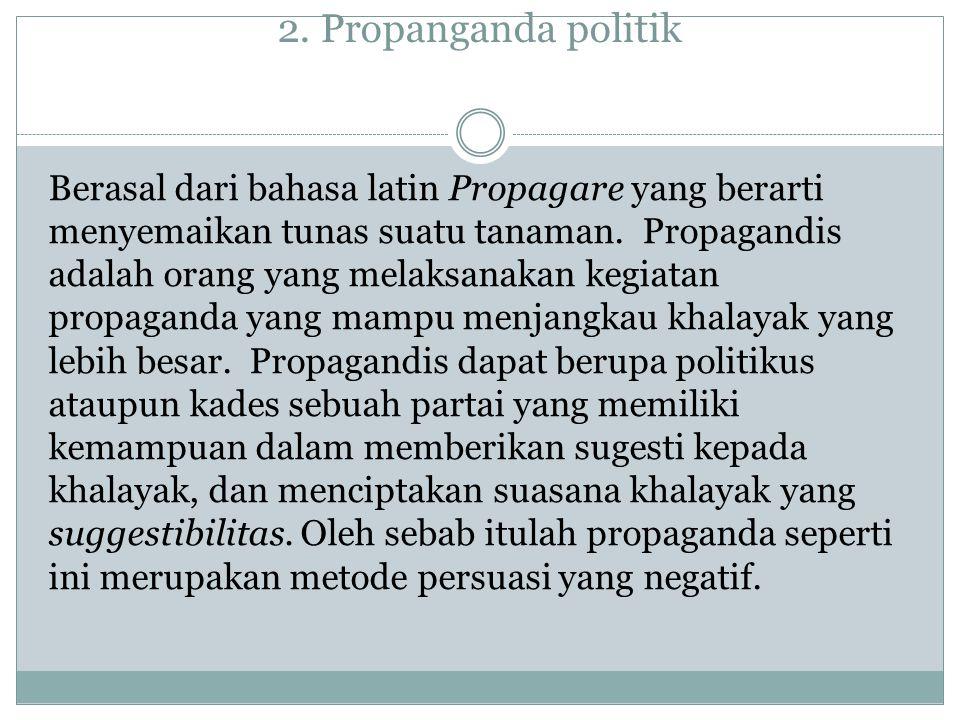2. Propanganda politik