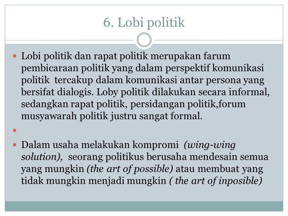 6. Lobi politik