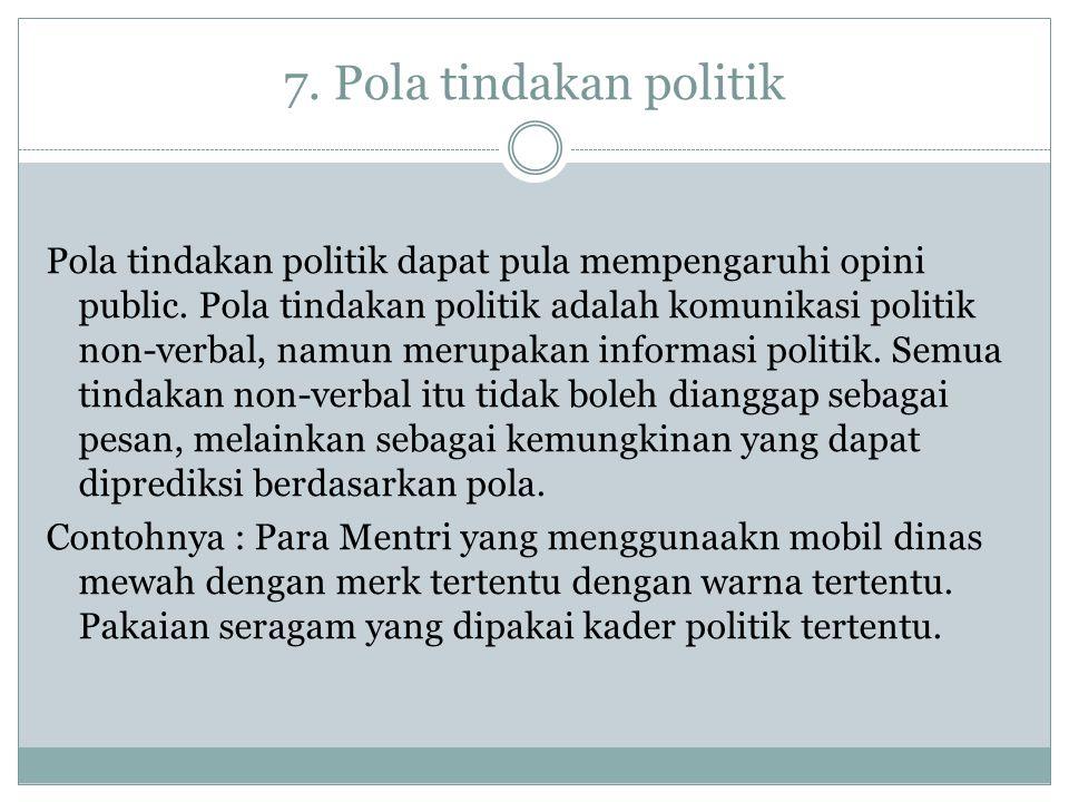 7. Pola tindakan politik