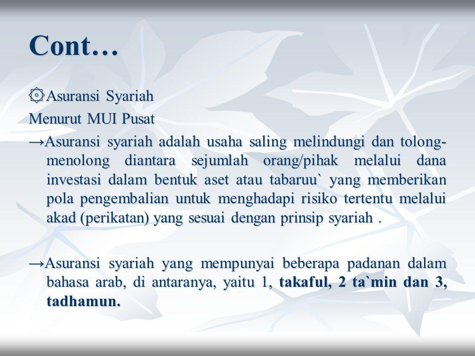 Cont… ۞Asuransi Syariah Menurut MUI Pusat