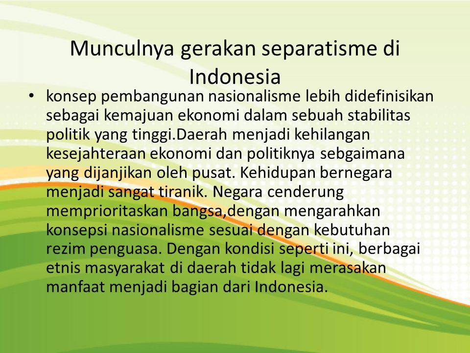 Munculnya gerakan separatisme di Indonesia