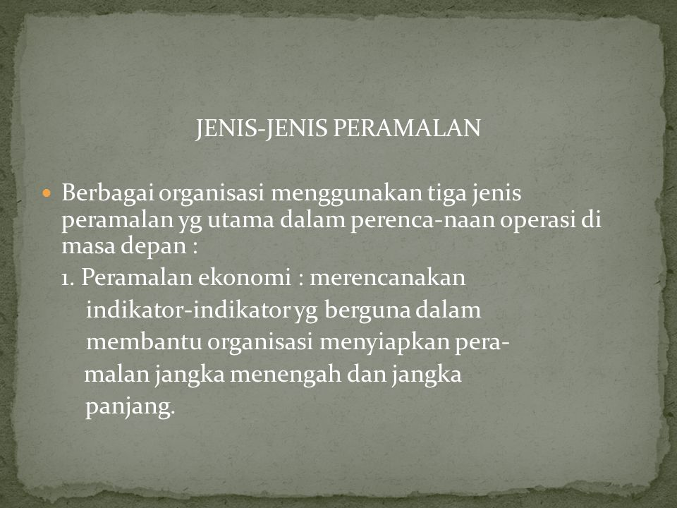 JENIS-JENIS PERAMALAN