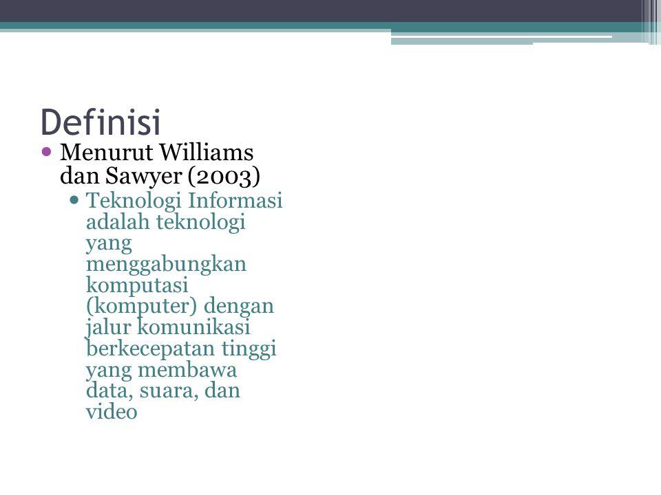 Definisi Menurut Williams dan Sawyer (2003)