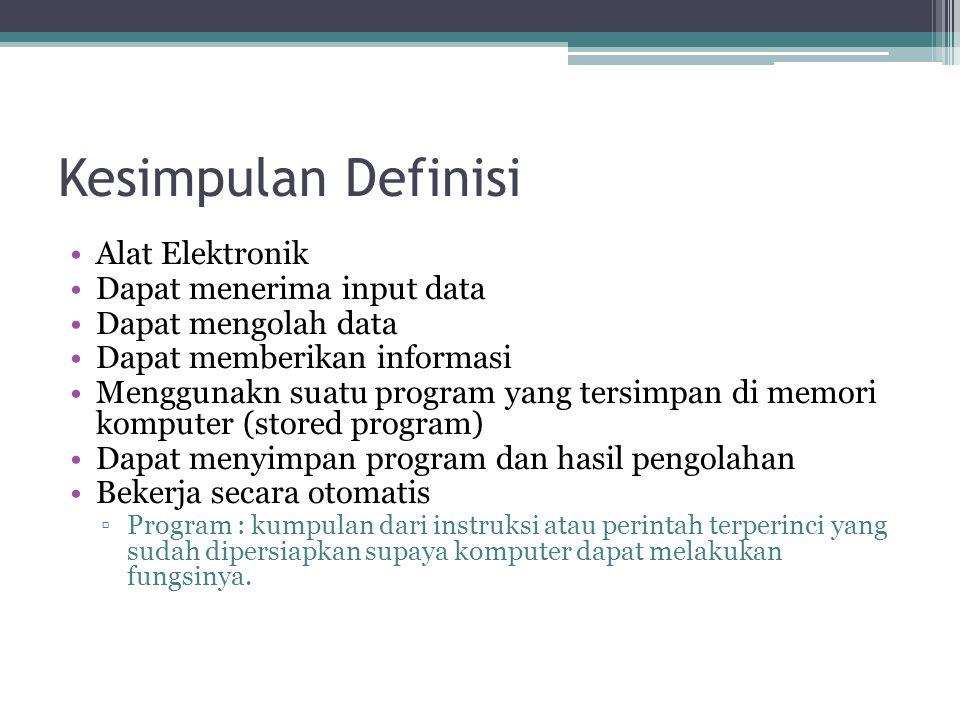 Kesimpulan Definisi Alat Elektronik Dapat menerima input data