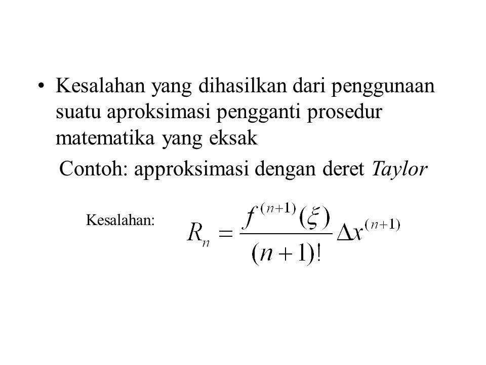 Contoh: approksimasi dengan deret Taylor