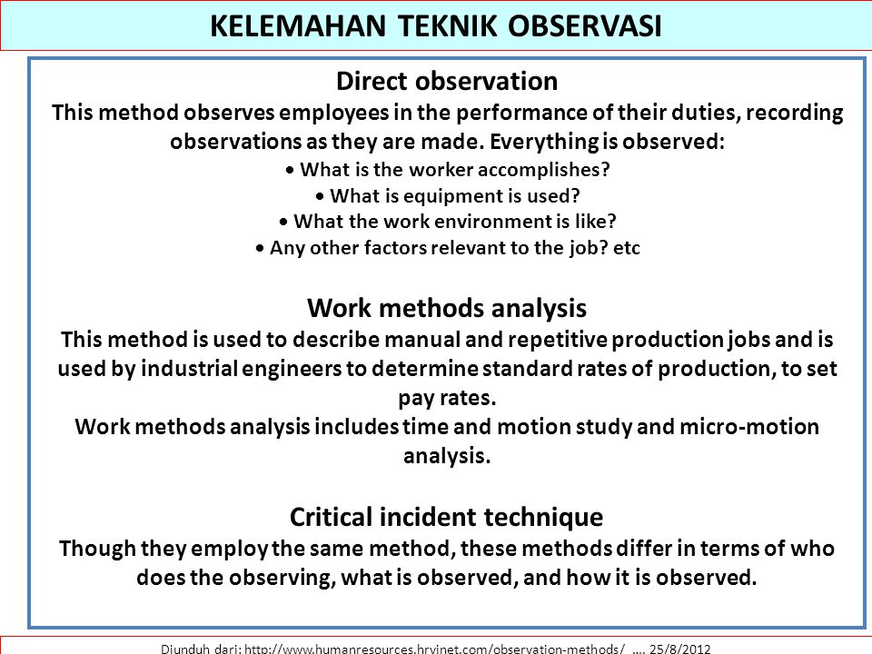 KELEMAHAN TEKNIK OBSERVASI Critical incident technique
