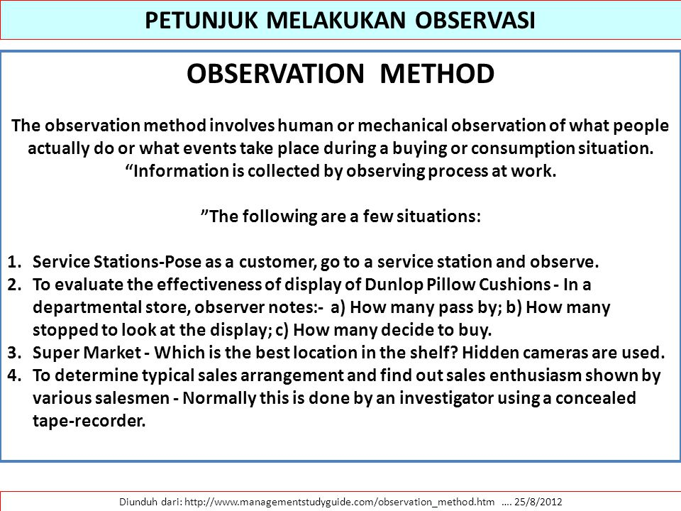 PETUNJUK MELAKUKAN OBSERVASI The following are a few situations: