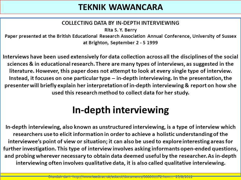 COLLECTING DATA BY IN-DEPTH INTERVIEWING In-depth interviewing