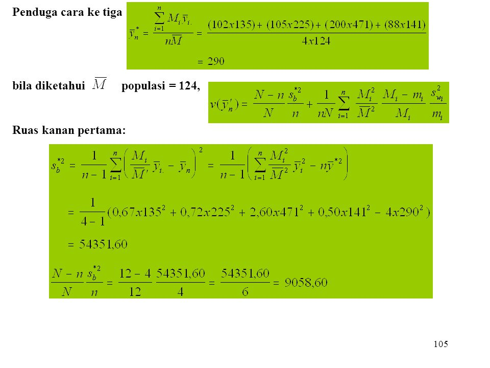 Penduga cara ke tiga bila diketahui populasi = 124, Ruas kanan pertama: