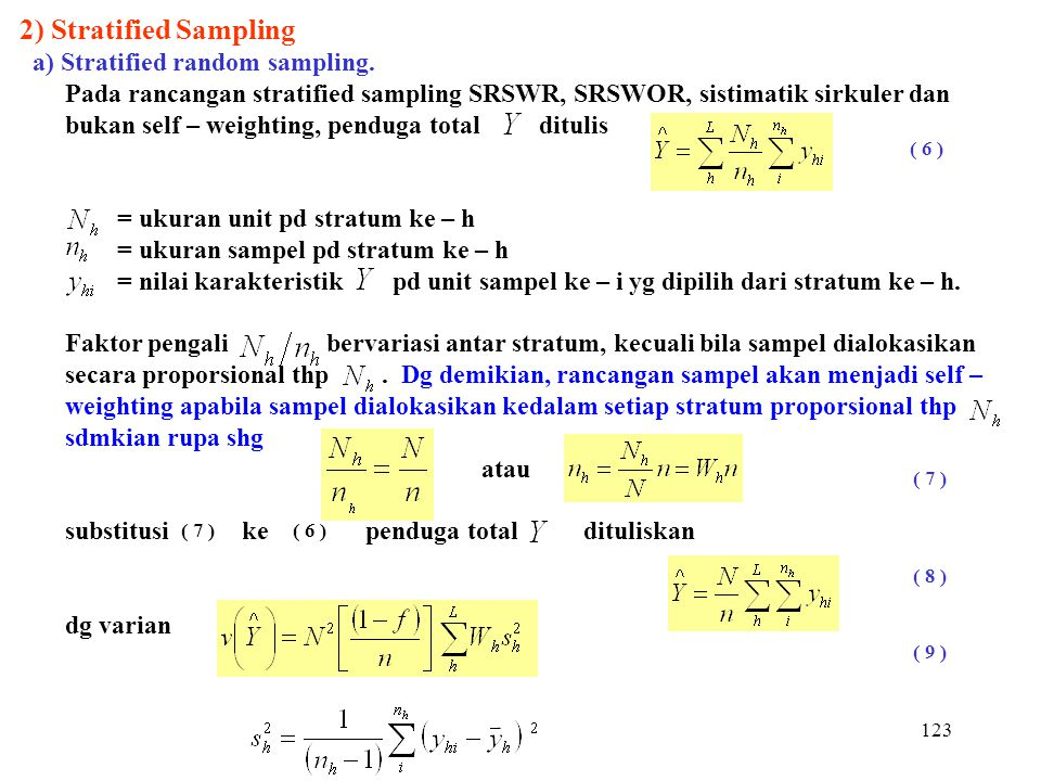 2) Stratified Sampling a) Stratified random sampling.