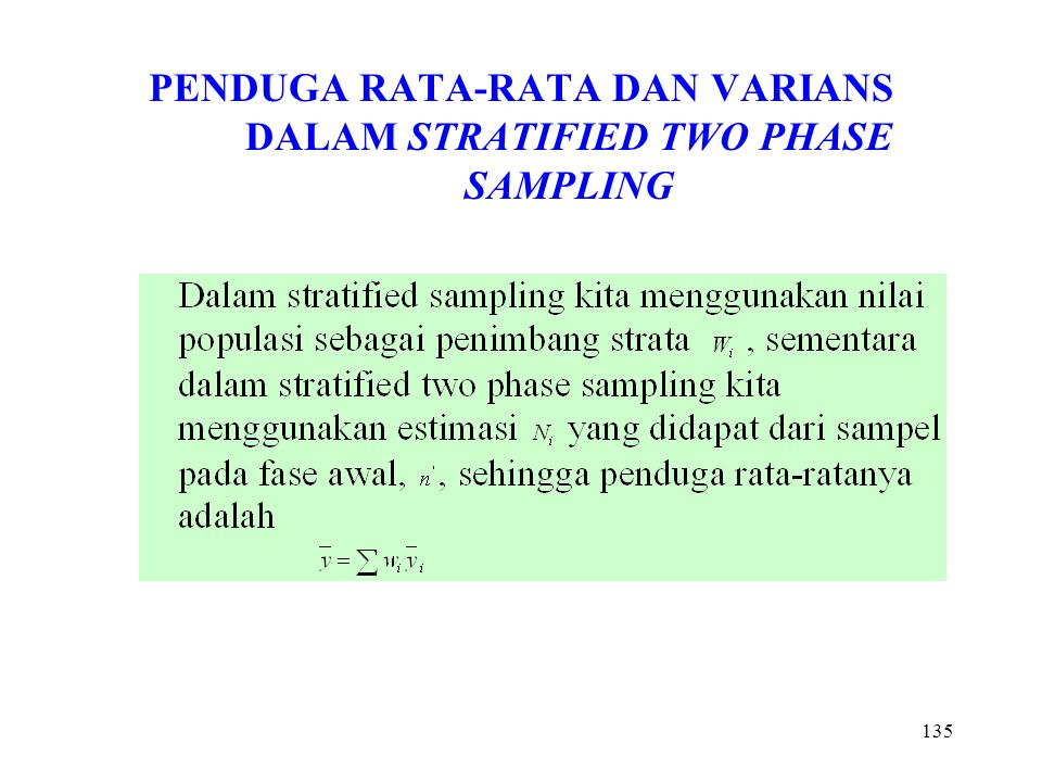 PENDUGA RATA-RATA DAN VARIANS DALAM STRATIFIED TWO PHASE SAMPLING