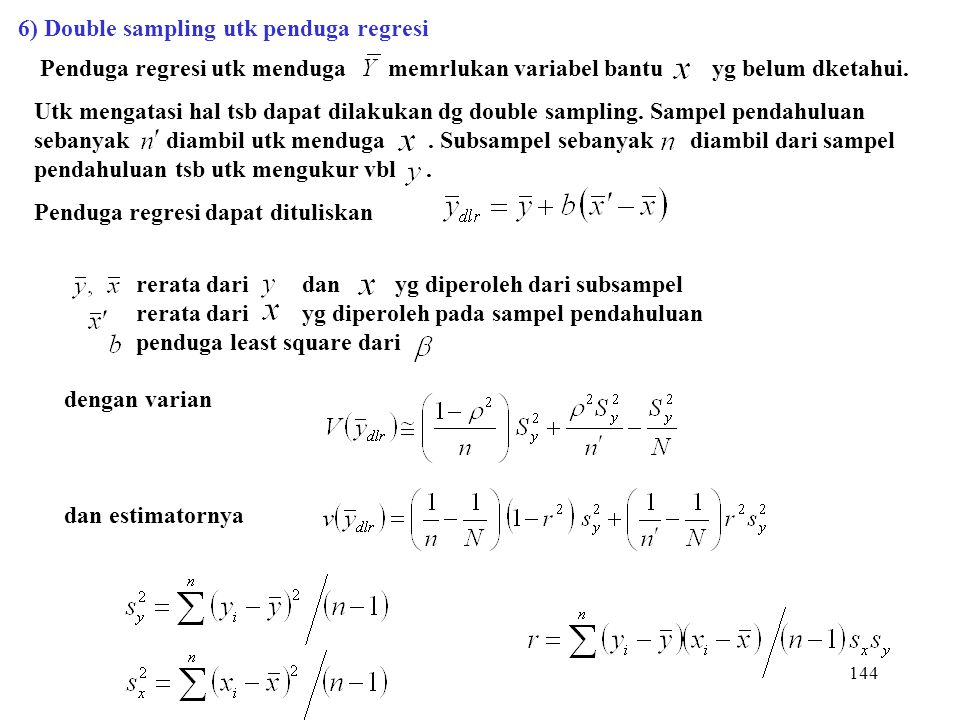 6) Double sampling utk penduga regresi