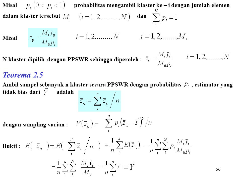 Misal probabilitas mengambil klaster ke – i dengan jumlah elemen