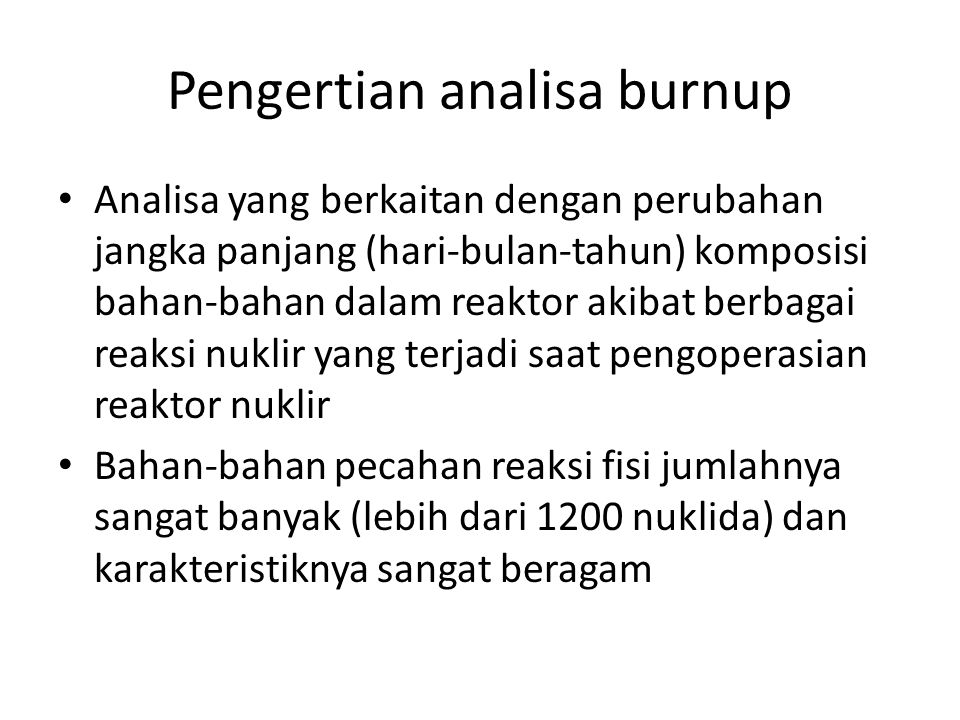Pengertian analisa burnup