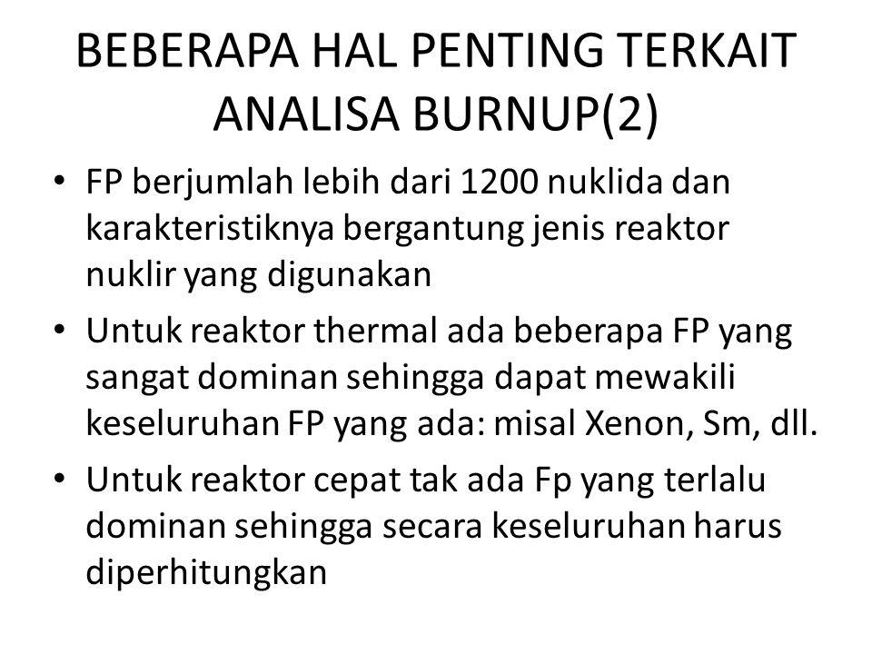 BEBERAPA HAL PENTING TERKAIT ANALISA BURNUP(2)