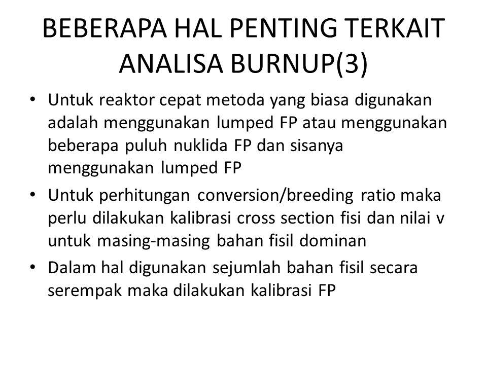 BEBERAPA HAL PENTING TERKAIT ANALISA BURNUP(3)