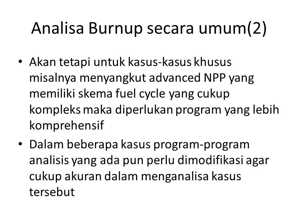 Analisa Burnup secara umum(2)