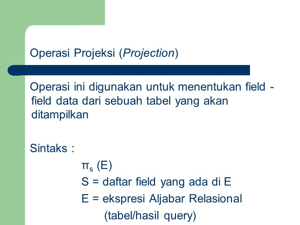 Operasi Projeksi (Projection)