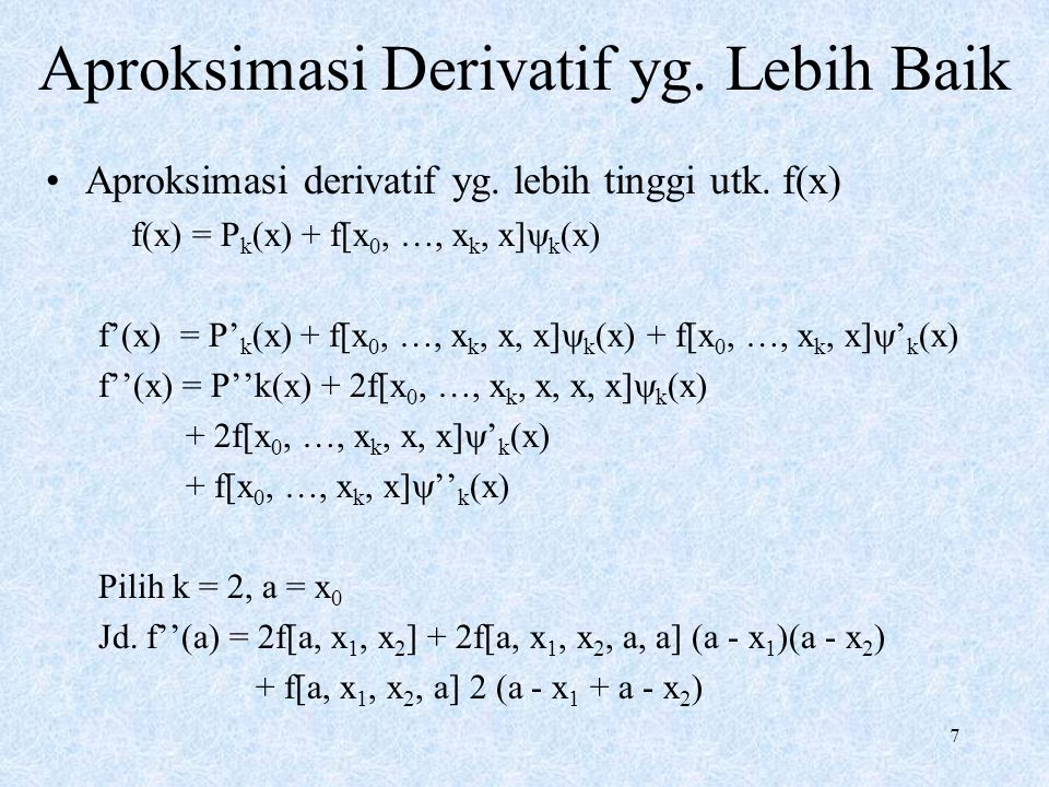 Aproksimasi Derivatif yg. Lebih Baik