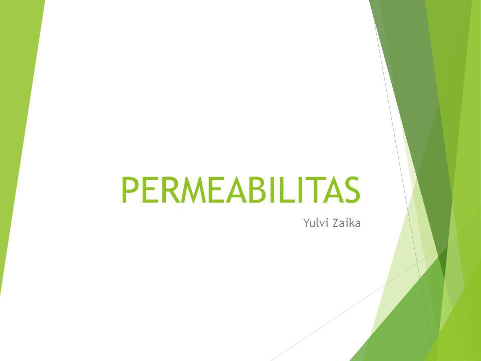 PERMEABILITAS Yulvi Zaika