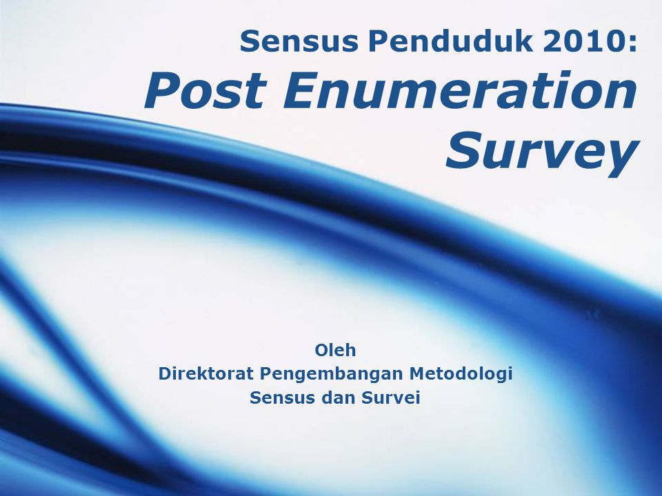 Sensus Penduduk 2010: Post Enumeration Survey
