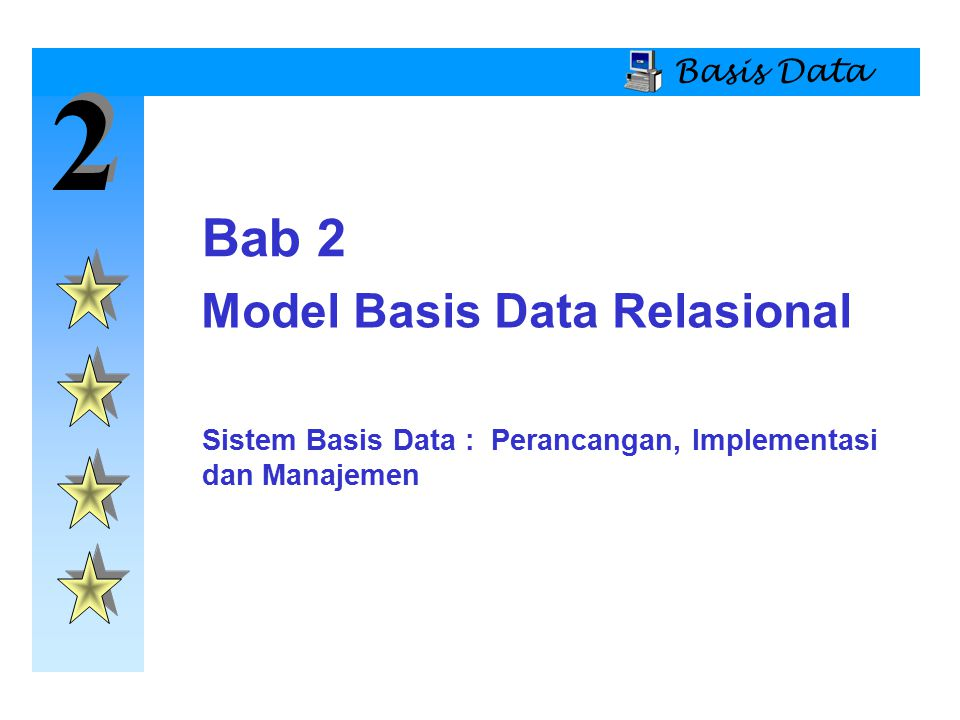 2 Bab 2 Model Basis Data Relasional Basis Data