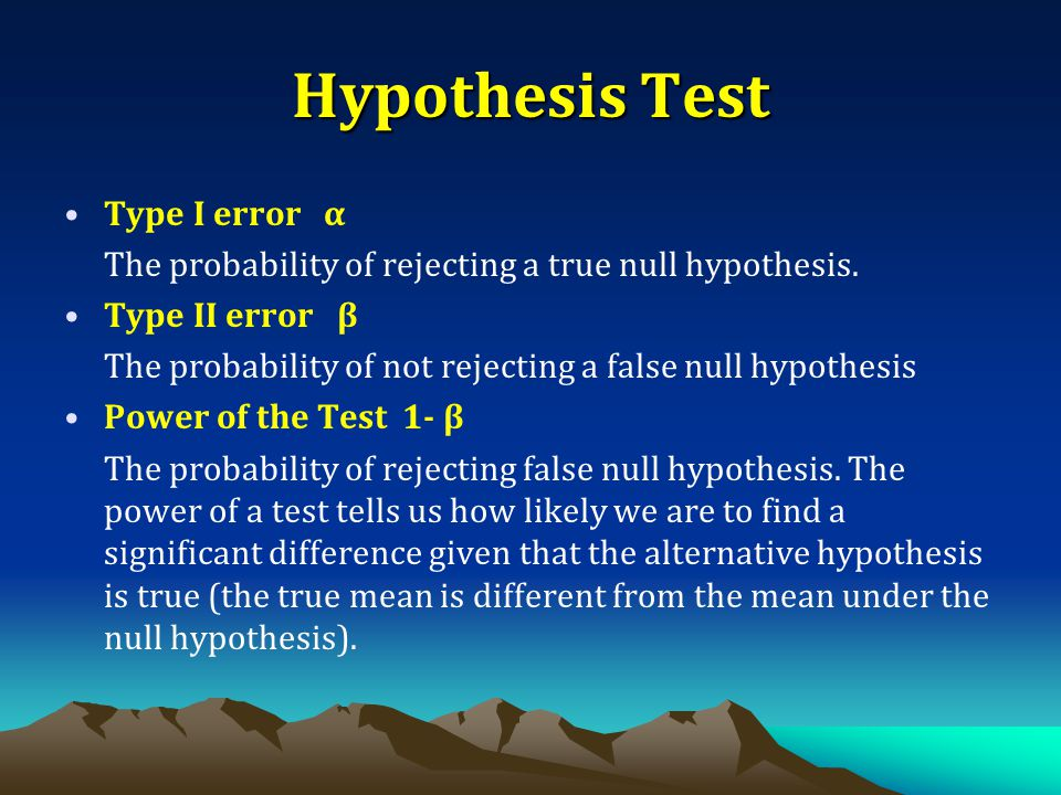 Hypothesis Test Type I error α