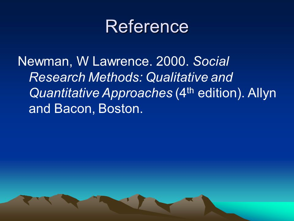 Reference Newman, W Lawrence. 2000.