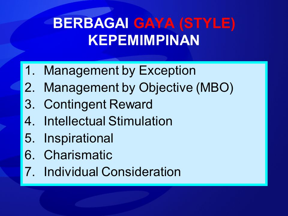BERBAGAI GAYA (STYLE) KEPEMIMPINAN
