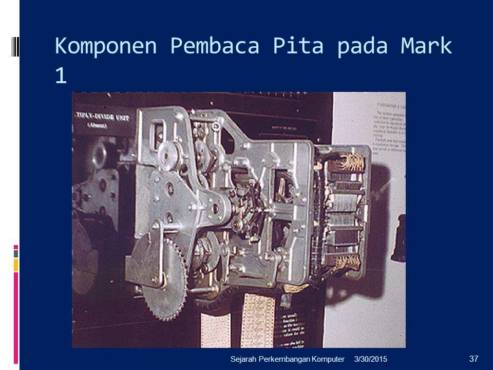 Komponen Pembaca Pita pada Mark 1