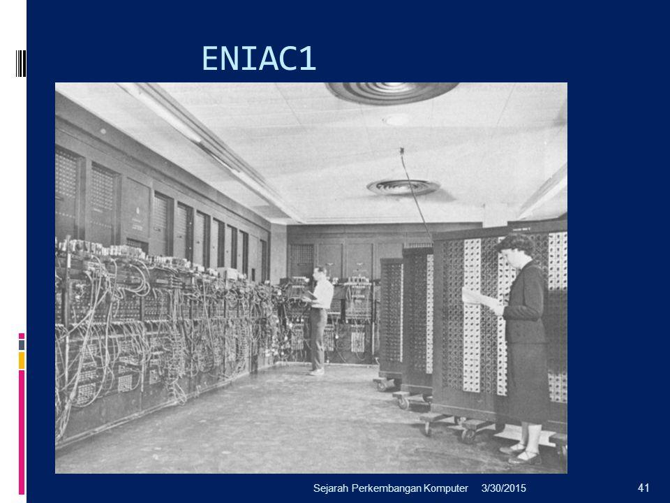 ENIAC1 Sejarah Perkembangan Komputer 4/8/2017