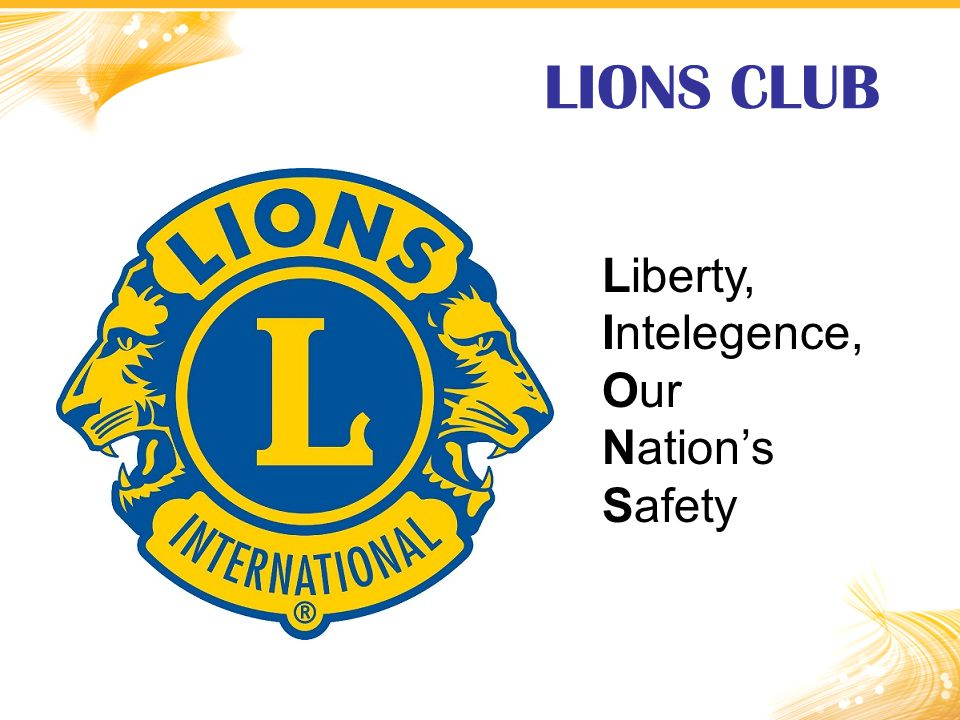 LIONS CLUB Liberty, Intelegence, Our Nation's Safety