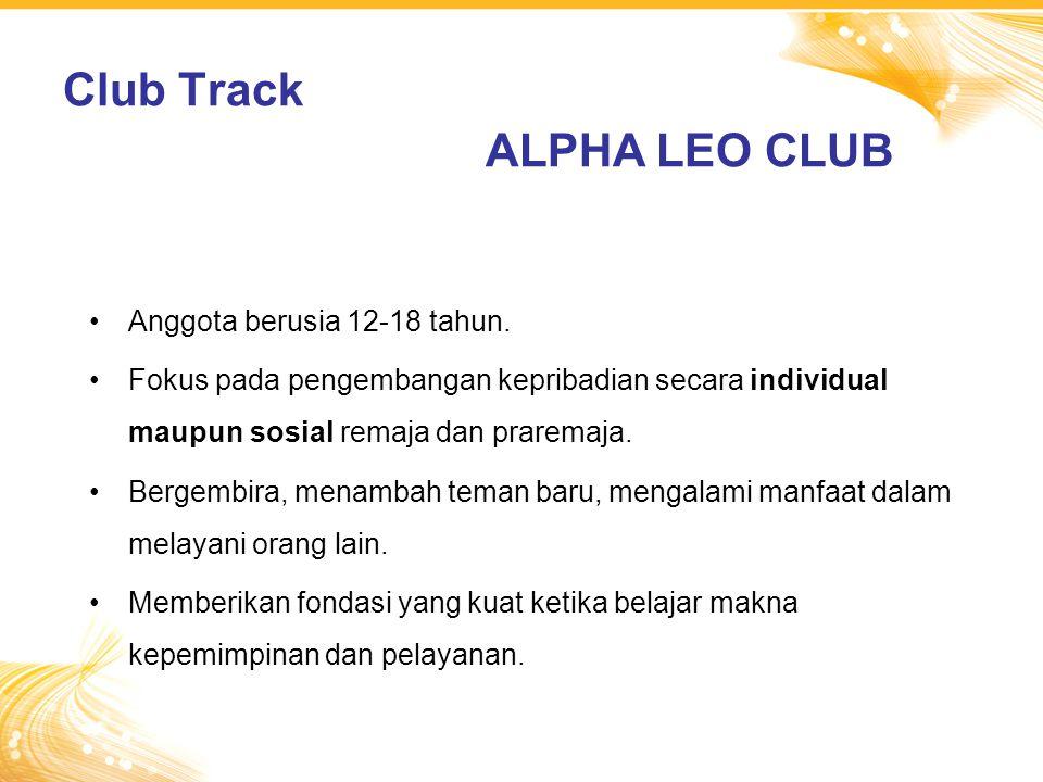 Club Track ALPHA LEO CLUB Anggota berusia 12-18 tahun.